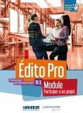 Édito Pro B1 versions modulaires Tout en un ! Participer à un projet. Livre élève + cahier d'activités + ONprint