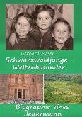 Schwarzwaldjunge - Weltenbummler