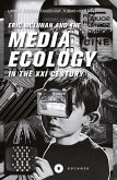 Eric McLuhan and the Media Ecology in the XXI Century