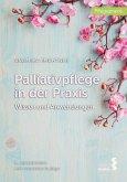 Palliativpflege in der Praxis