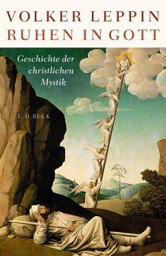 Ruhen in Gott - Leppin, Volker