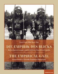 Die Empirik des Blicks   The Empirical Gaze