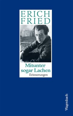 Mitunter sogar Lachen (eBook, ePUB) - Fried, Erich