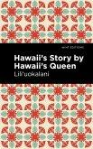 Hawaii's Story by Hawaii's Queen (eBook, ePUB)