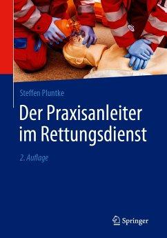 Der Praxisanleiter im Rettungsdienst (eBook, PDF) - Pluntke, Steffen