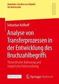 Analyse von Transferprozessen in der Entwicklung des Bruchzahlbegriffs