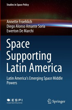 Space Supporting Latin America - Froehlich, Annette;Amante Soria, Diego Alonso;De Marchi, Ewerton