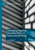 Converging Regional Education Policy in France and Germany