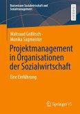 Projektmanagement in Organisationen der Sozialwirtschaft