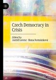 Czech Democracy in Crisis