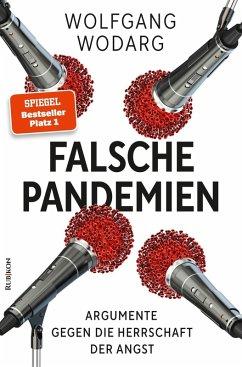 Falsche Pandemien (eBook, ePUB) - Wodarg, Wolfgang
