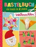 Bastelbuch für Kinder ab 2 Jahren Weihnachten