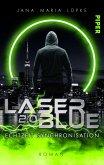 Laser Blue 2.0 - Echtzeit Synchronisation / Breakdown-Trilogie Bd.2