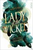 Das Herz der Hexe / Lady of the Wicked Bd.1
