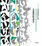 Schriftbilder - experimentelle Kalligrafie