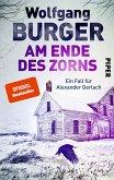 Am Ende des Zorns / Kripochef Alexander Gerlach Bd.18