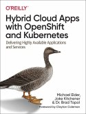 Hybrid Cloud Apps with OpenShift and Kubernetes