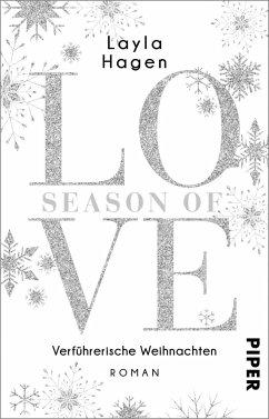 Season of Love - Verführerische Weihnachten / Diamonds for Love Bd.10 - Hagen, Layla