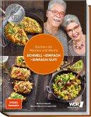 Kochen mit Martina und Moritz - Schnell + einfach = einfach gut!
