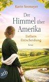 Der Himmel über Amerika - Esthers Entscheidung / Die Amish-Saga Bd.2