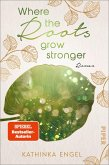Where the Roots Grow Stronger / Shetland Love Bd.1