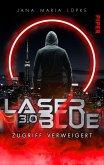 Laser Blue 3.0 - Zugriff verweigert / Breakdown-Trilogie Bd.3