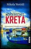 Mörderisches Kreta / Kommissar Galavakis ermittelt Bd.2