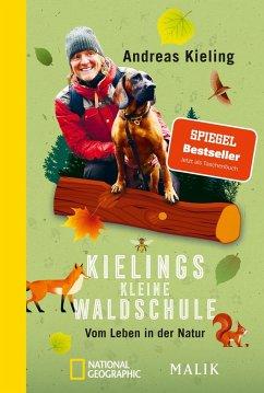 Kielings kleine Waldschule - Kieling, Andreas