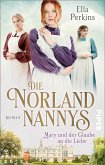 Die Norland Nannys - Mary und der Glaube an die Liebe