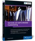 Vertrieb mit SAP S/4HANA - Customizing