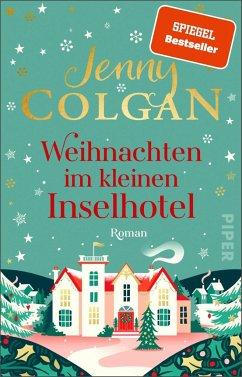 Weihnachten im kleinen Inselhotel / Floras Küche Bd.4 - Colgan, Jenny