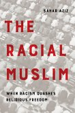 The Racial Muslim (eBook, ePUB)