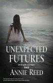 Unexpected Futures (eBook, ePUB)