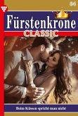 Fürstenkrone Classic 84 - Adelsroman (eBook, ePUB)