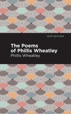 The Poems of Phillis Wheatley (eBook, ePUB) - Wheatley, Phillis
