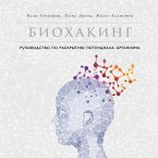 Biohacker's Handbook Upgrade yourself and unleash your inner potential (MP3-Download)