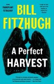Perfect Harvest (The Transplant Trilogy, Book 4)