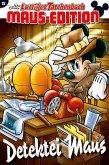 Detektiv Micky / Lustiges Taschenbuch Maus-Edition Bd.15