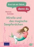 Mirella und das magische Seepferdchen / Erst ich ein Stück, dann du Bd.44