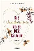 Die wundersame Reise der Bienen (eBook, ePUB)