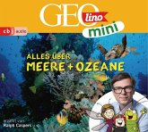 GEOLINO MINI: Alles über Meere und Ozeane (5), 1 Audio-CD
