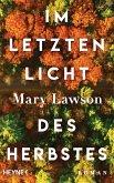 Im letzten Licht des Herbstes (eBook, ePUB)