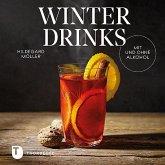 Winterdrinks mit und ohne Alkohol