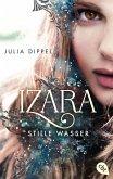 Stille Wasser / Izara Bd.2