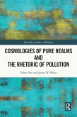 Cosmologies of Pure Realms and the Rhetoric of Pollution (eBook, PDF)