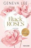Black Roses / Rivals Bd.1