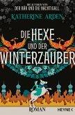 Die Hexe und der Winterzauber / Winternacht-Trilogie Bd.3 (eBook, ePUB)