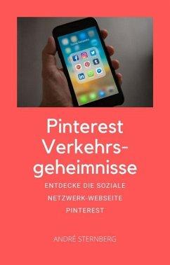 Pinterest Verkehrsgeheimnisse (eBook, ePUB) - Sternberg, Andre
