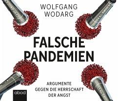 Falsche Pandemien, Audio-CD - Wodarg, Wolfgang