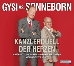 Gysi vs. Sonneborn, 2 Audio-CD - Gysi, Dr. Gregor;Sonneborn, Martin;Schütt, Hans-Dieter